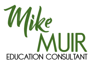 Mike Muir Education Consultant
